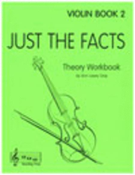 Just The Facts for Violin - Book 2
