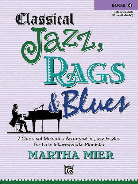 Classical Jazz Rags & Blues, Book 4