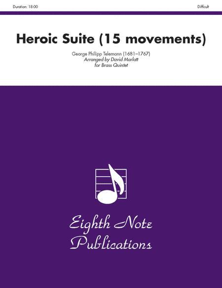 Heroic Suite (15 movements)