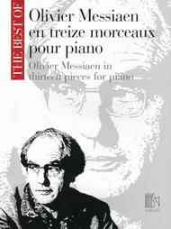 Oliver Messiaen in Thirteen Pieces for Piano