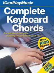 I Can Play Music: Complete Keyboard Chords
