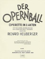 Der Opernball Operette in 3 Akten