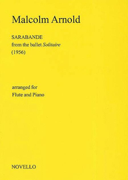 Malcolm Arnold: Sarabande For Flute And Piano (Solitaire)