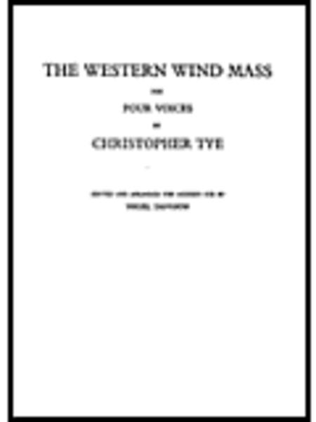 The Western Wind Mass (New Engraving)