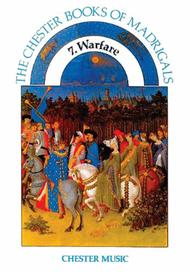 The Chester Books Of Madrigals 7: Warfare