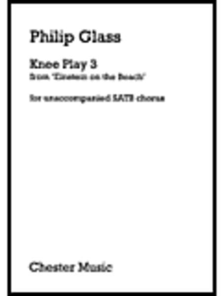 Philip Glass: Knee Play 3 (Einstein On The Beach)