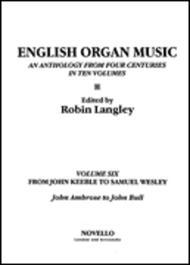 English Organ Music Volume Six