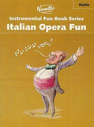 Italian Opera Fun for Violin
