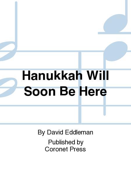Hanukkah Will Soon Be Here