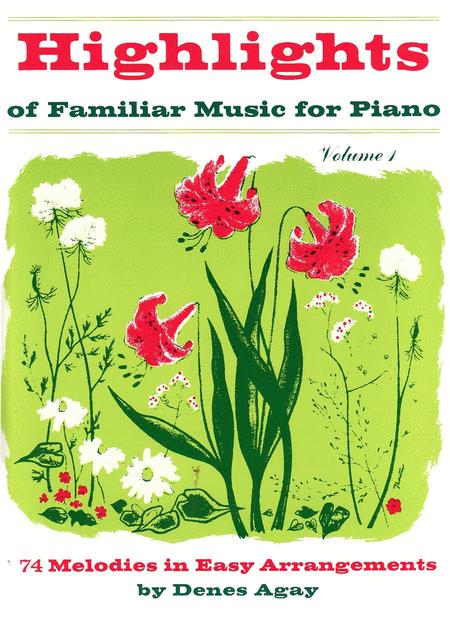Highlights of Familiar Music For Piano