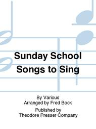 Sunday School Songs To Sing