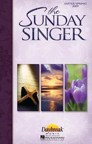 The Sunday Singer - Easter/Spring 2009