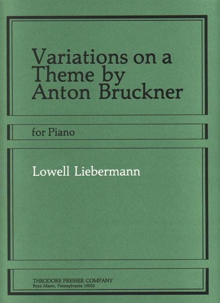 Variations on A Theme By Anton Bruckner