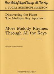 More Melody Rhymes Through All the Keys