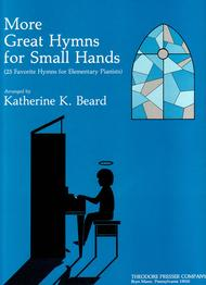 More Great Hymns for Small Hands