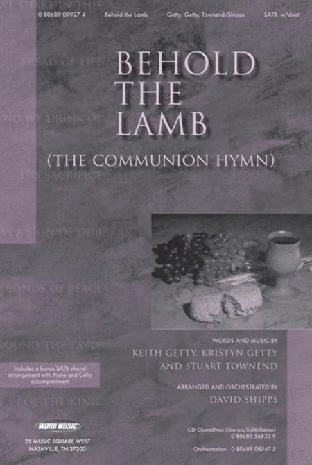 Behold The Lamb (The Communion Hymn)