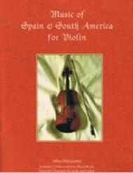 Music of Spain & South America for Violin
