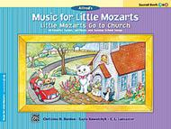 Music for Little Mozarts -- Little Mozarts Go to Church, Book 3-4