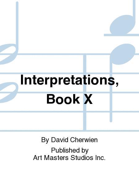 Interpretations, Book X