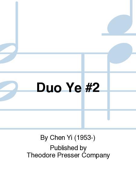 Duo Ye #2