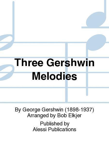 Three Gershwin Melodies