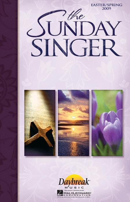 The Sunday Singer - Easter/Spring 2009