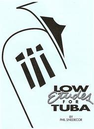 Low Etudes for Tuba