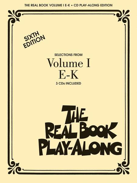The Real Book Play-Along - Volume 1 E-K