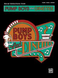 Pump Boys and Dinettes (Vocal Selections)