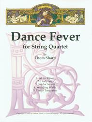 Dance Fever for String Quartet