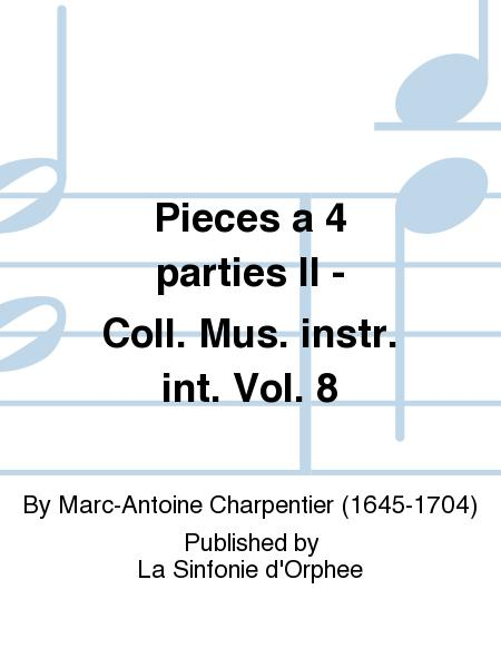 Pieces a 4 parties II - Coll. Mus. instr. int. Vol. 8