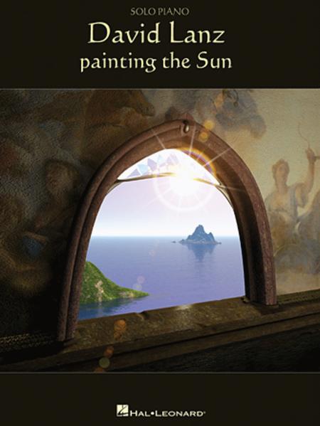 David Lanz - Painting the Sun