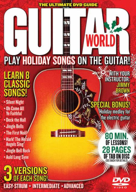 Guitar World -- Play Holiday Songs on the Guitar!