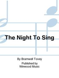 The Night To Sing