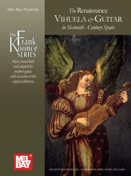 The Renaissance Vihuela & Guitar in Sixteenth-Century Spain