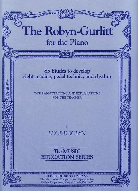 The Robyn-Gurlitt For the Piano