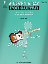 A Dozen a Day for Guitar - Book 1
