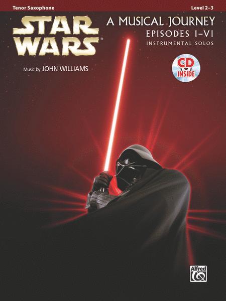 Star Wars I-VI Instrumental Solos - Tenor Saxophone