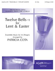 Twelve Bells +1 For Lent & Easter