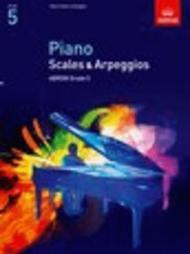 Scales and Arpeggios for Piano Grade 5