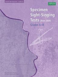 Specimen Sight-Singing Tests, Grades 6-8