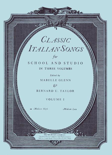 Classic Italian Songs For School And Studio Volume I Medium High