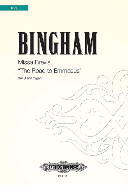 Missa Brevis The Road to Emmaeus
