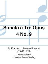 Sonata a Tre Op. 4 No. 9 (ARec,TRec,B.c.)