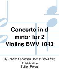 Concerto in d Minor for 2 violins BWV 1043