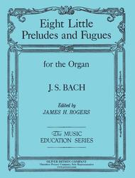 Eight Little Preludes And Fugues