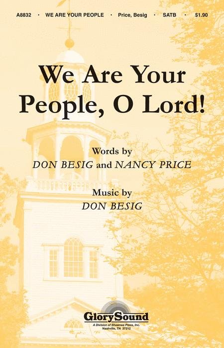We Are Your People, O Lord!