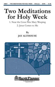 Two Meditations for Holy Week