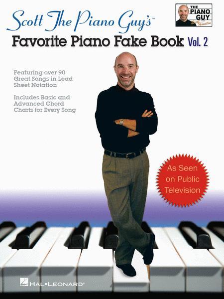 Scott the Piano Guy's Favorite Piano Fake Book - Volume 2