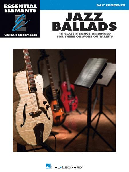 Jazz Ballads - 15 Classic Songs Arranged for Three or More Guitarists